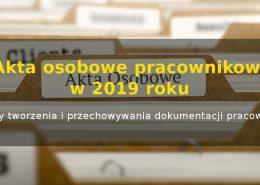Akta osobowe pracowników w 2019 roku