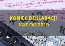 Zapowiedź końca deklaracji VAT od 2019 roku