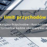 Książka Przychodów i Rozchodów - limit przychodów 2019