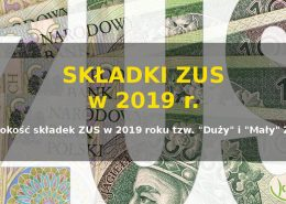 Wysokość składek ZUS w 2019 roku