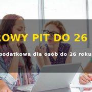 Zerowy PIT dla młodych do 26 lat