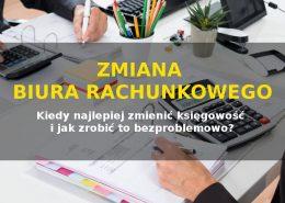 Zmiana księgowego - biura rachunkowego - Kraków