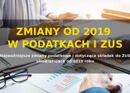 Podatki i ZUS - zmiany 2019